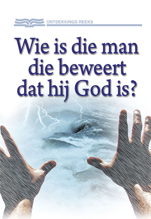 Wie is die man die beweert dat hij God is?