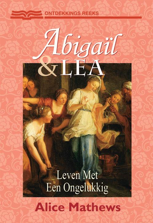 Abigail En Lea Leven Met Een Ongelukkig Huwelijk Ons